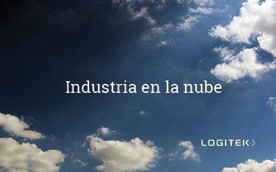 ¿Cómo pueden ayudar las soluciones  Cloud a la Industria?
